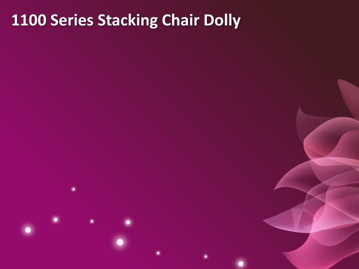 1100 Series Stacking Chair Dolly