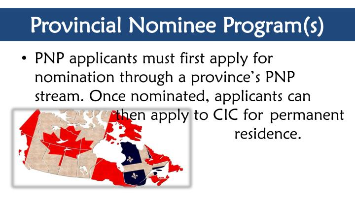 Provincial Nominee Program(s