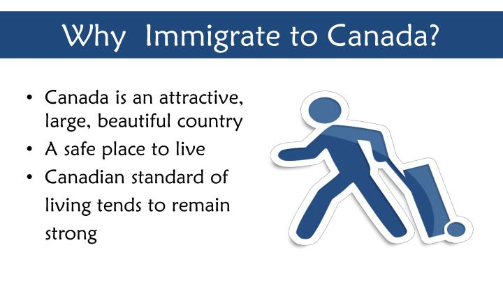 Why immigrate to canada