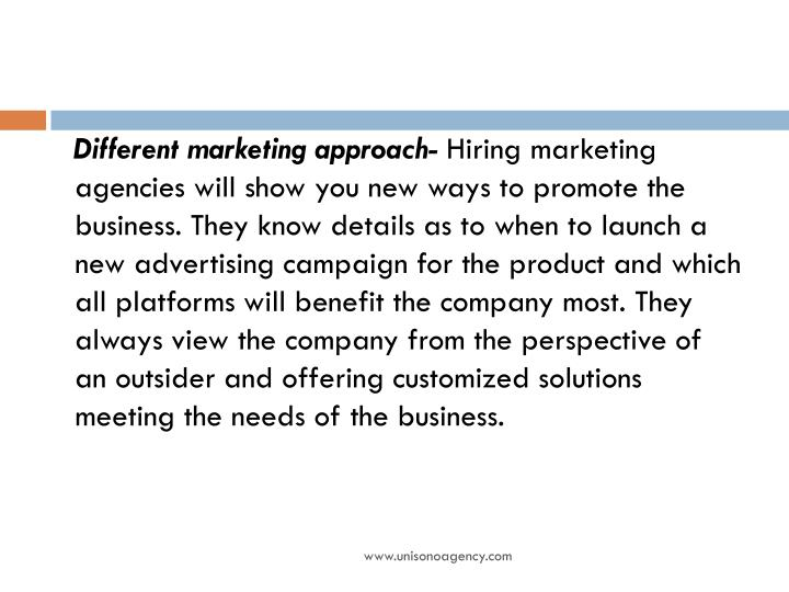 Different marketing approach-