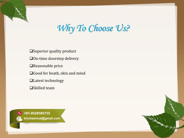 Why To Choose Us?