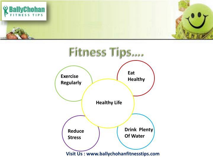 Fitness Tips….