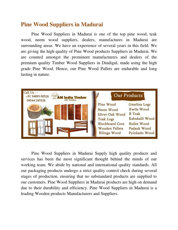 Pine Wood Suppliers in Madurai