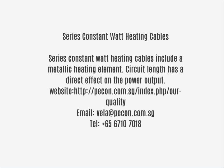 Series Constant Watt Heating Cables