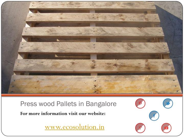 Press wood Pallets in Bangalore