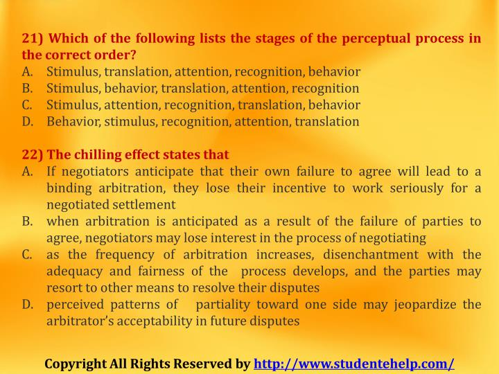21) Which of the following lists the stages of the perceptual process in