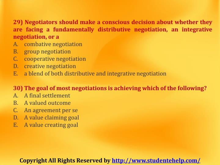 29) Negotiators should make a conscious decision about whether they