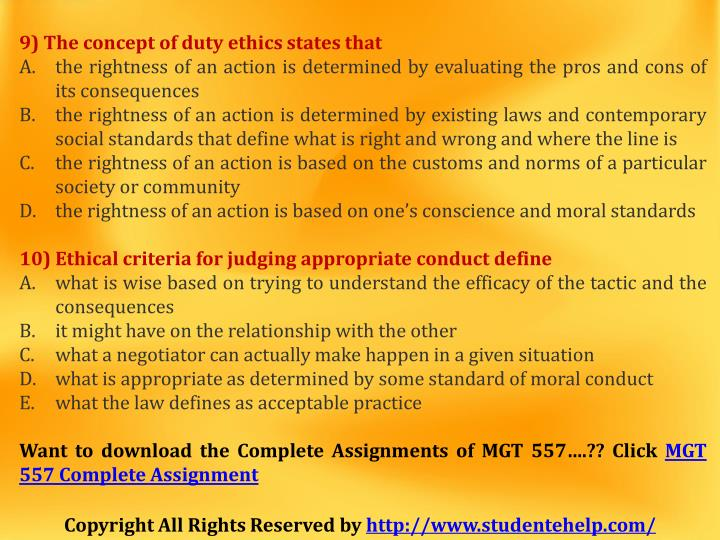 9) The concept of duty ethics states that