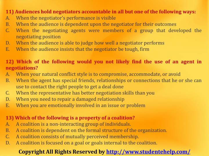 11) Audiences hold negotiators accountable in all but one of the following ways:
