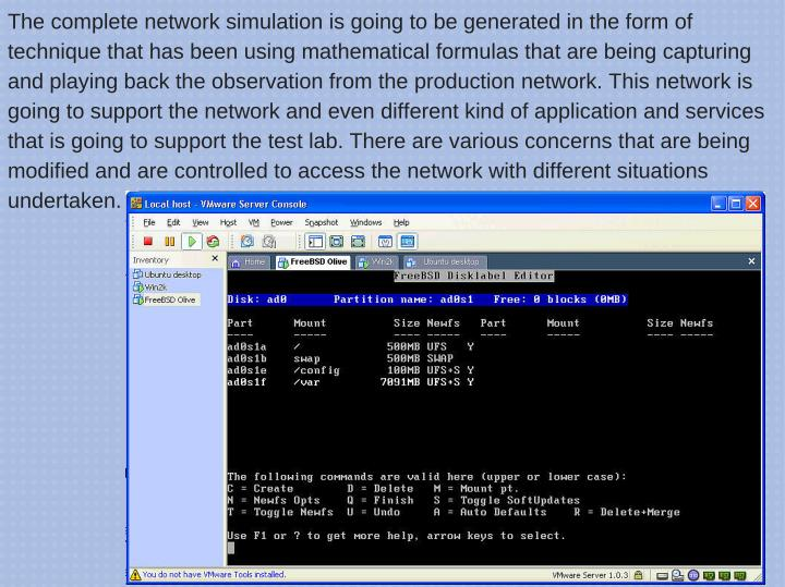 The complete network simulation is going to be generated in the form of