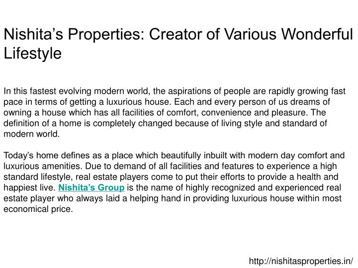 Nishita's Properties: Creator of Various Wonderful Lifestyle