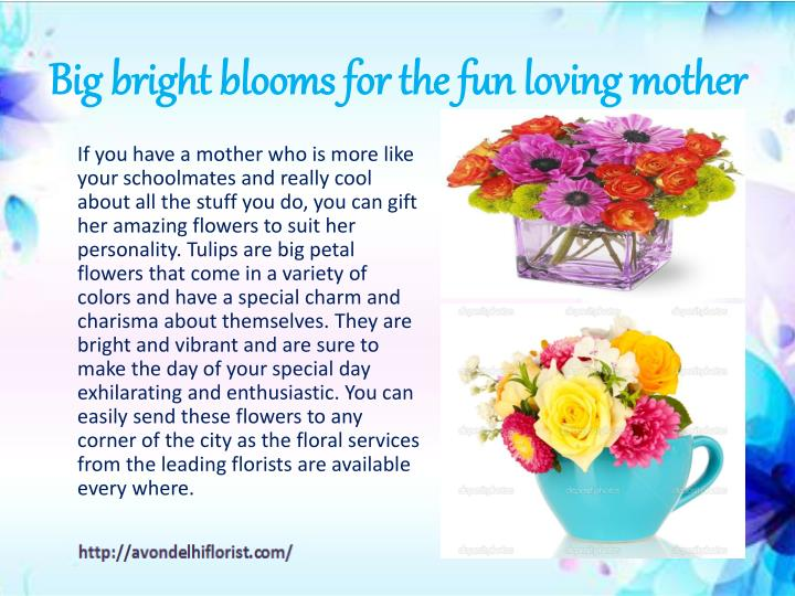 Big bright blooms for the fun loving mother
