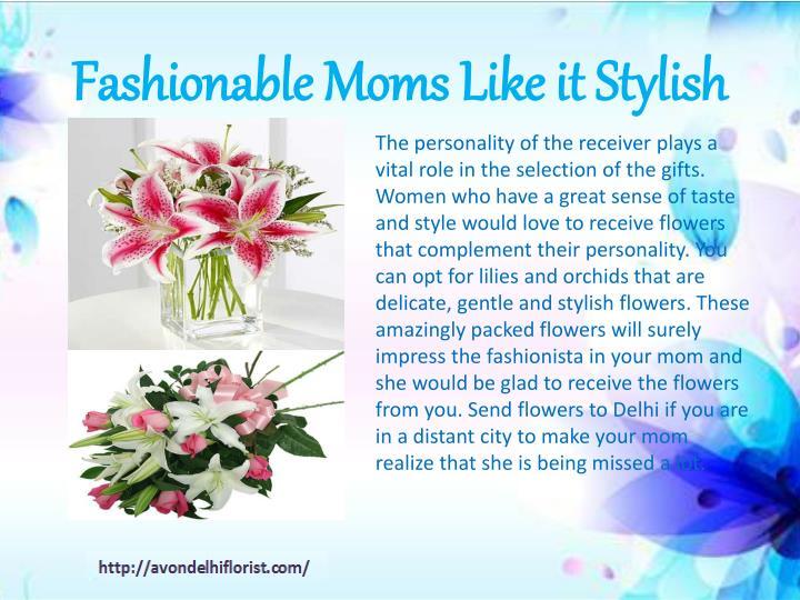 Fashionable Moms Like it Stylish