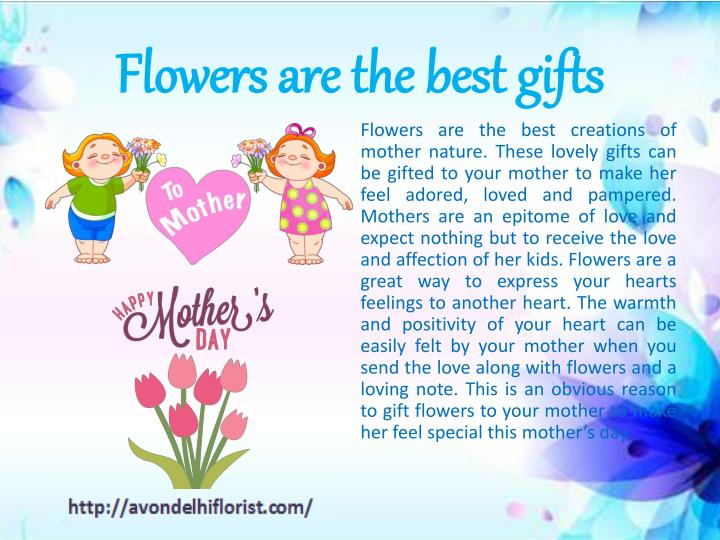 Flowers are the best gifts