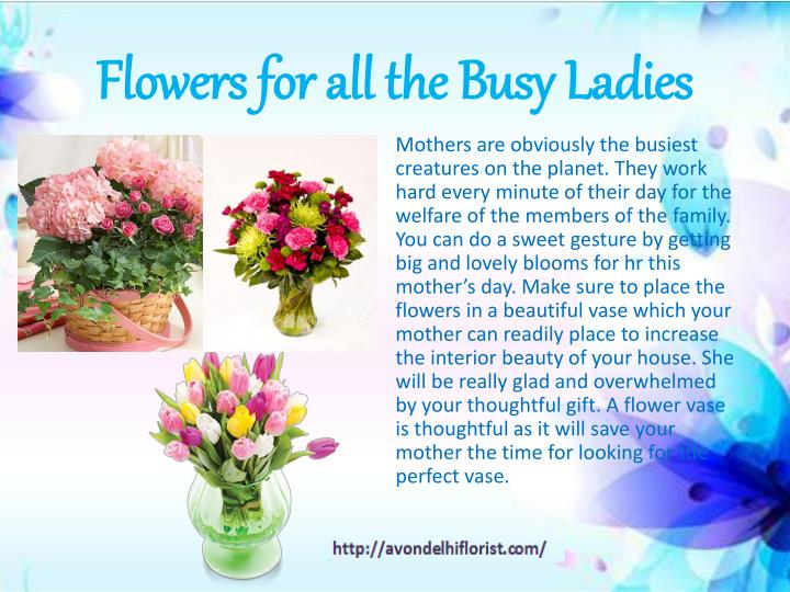 Flowers for all the Busy Ladies