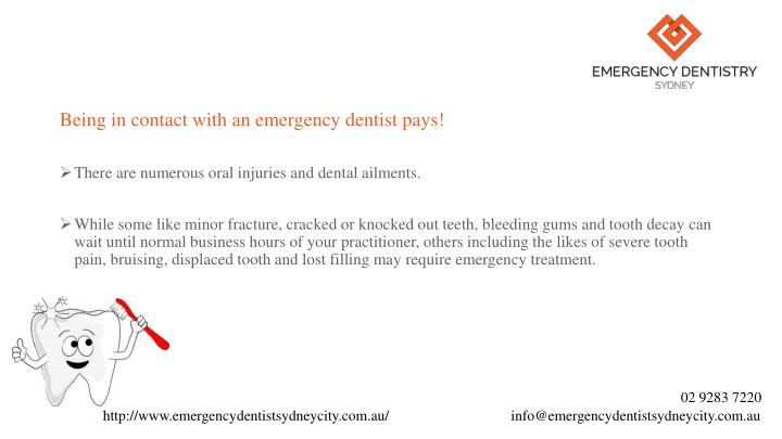 Being in contact with an emergency dentist pays!