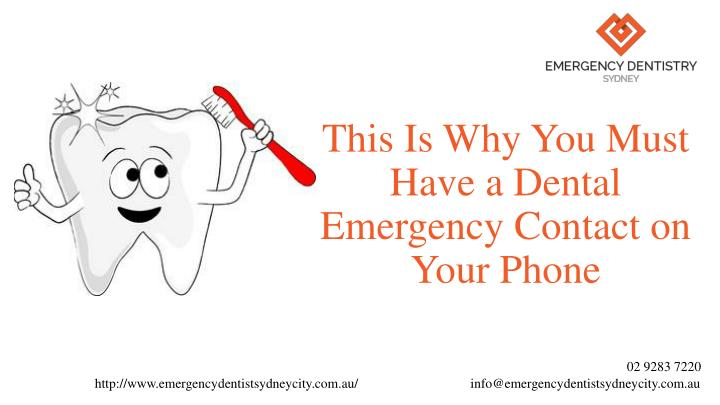 This is why you must have a dental emergency contact on your phone