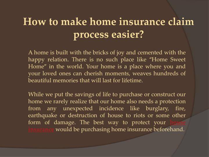How to make home insurance claim process easier?