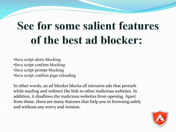 See for some salient features of the best ad blocker: