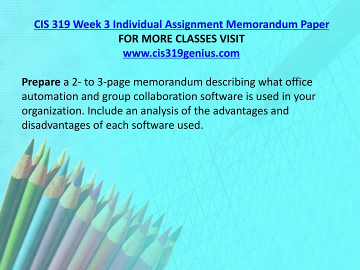 CIS 319 Week 3 Individual Assignment Memorandum Paper