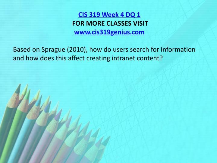 CIS 319 Week 4 DQ 1