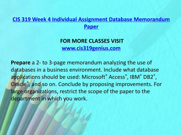 CIS 319 Week 4 Individual Assignment Database Memorandum Paper