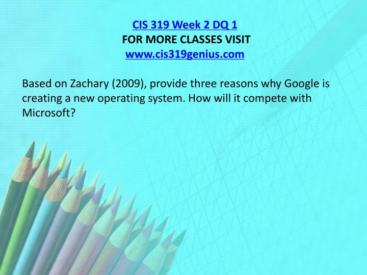 CIS 319 Week 2 DQ 1