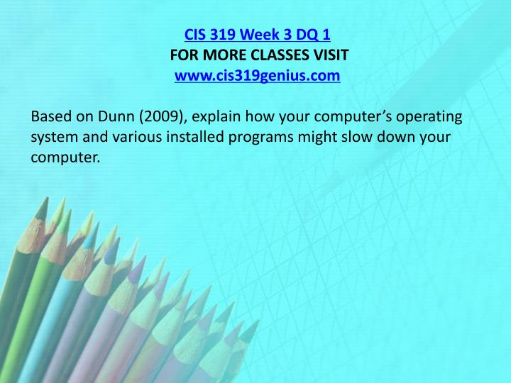 CIS 319 Week 3 DQ 1
