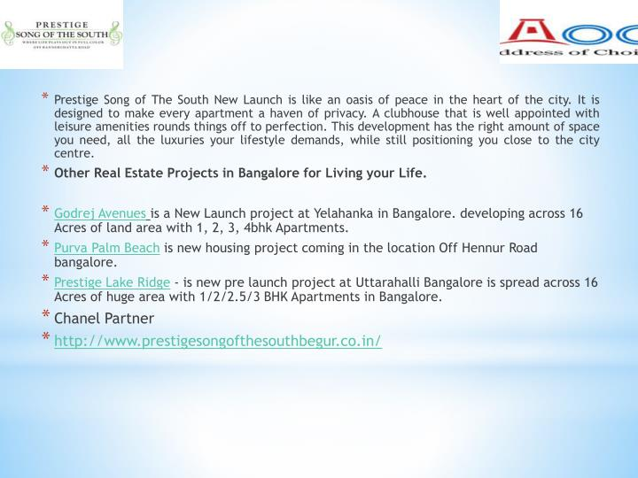 Prestige Song of The South New Launch is like an oasis of peace in the heart of the city. It is desi...