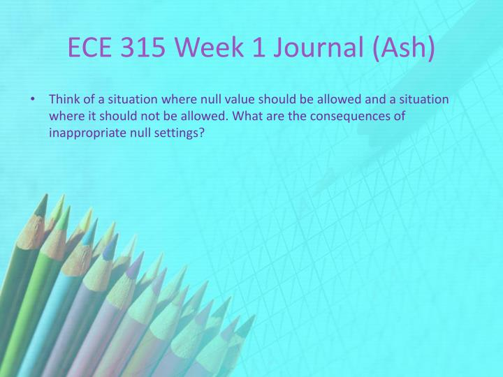 ECE 315 Week 1 Journal (Ash)
