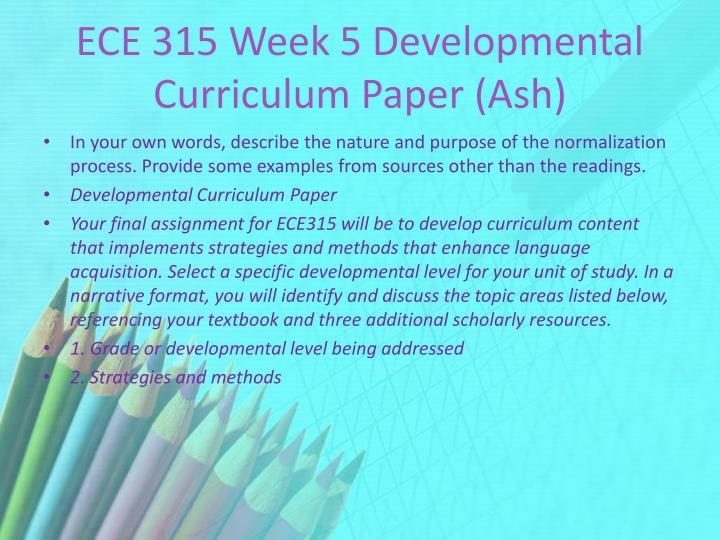 ECE 315 Week 5 Developmental Curriculum Paper (Ash)