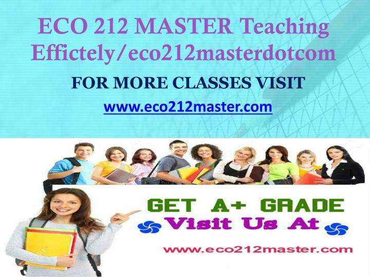 Eco 212 master teaching effictely eco212masterdotcom