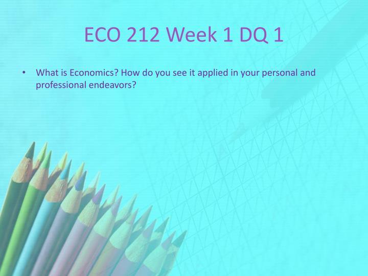 ECO 212 Week 1 DQ 1