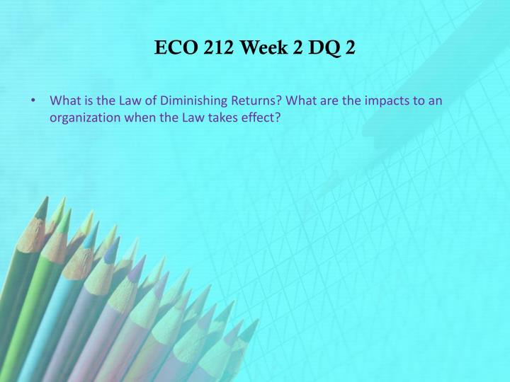 ECO 212 Week 2 DQ 2