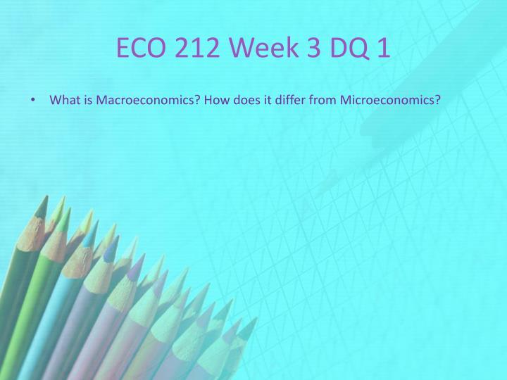 ECO 212 Week 3 DQ 1