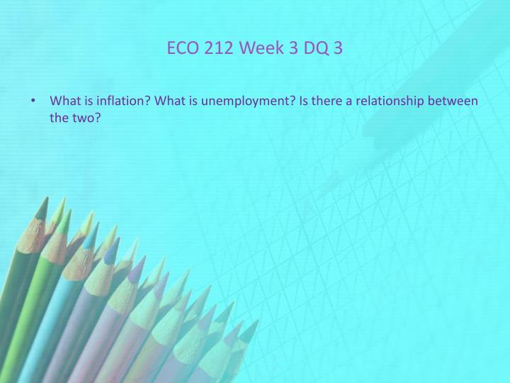 ECO 212 Week 3 DQ 3