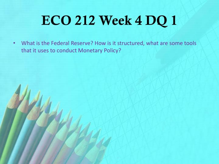 ECO 212 Week 4 DQ 1