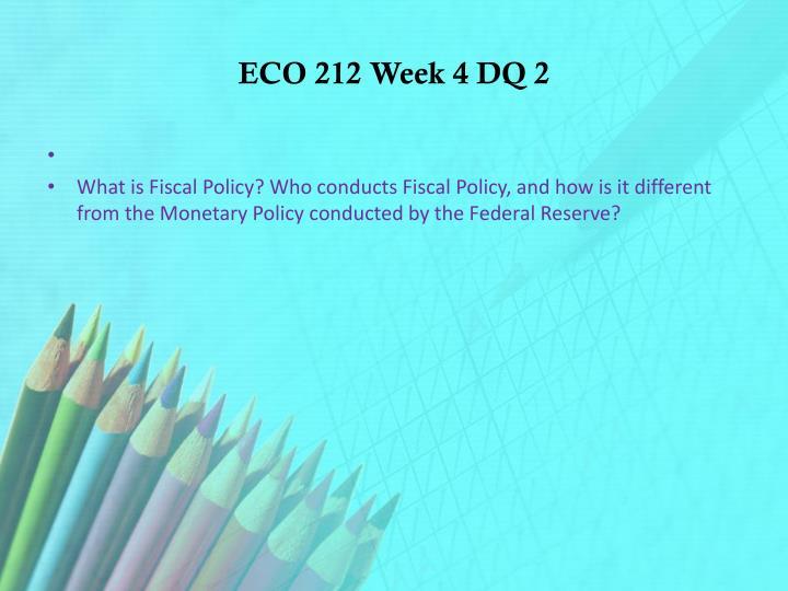 ECO 212 Week 4 DQ 2