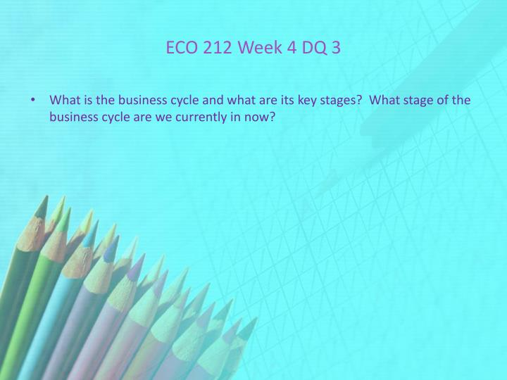 ECO 212 Week 4 DQ 3