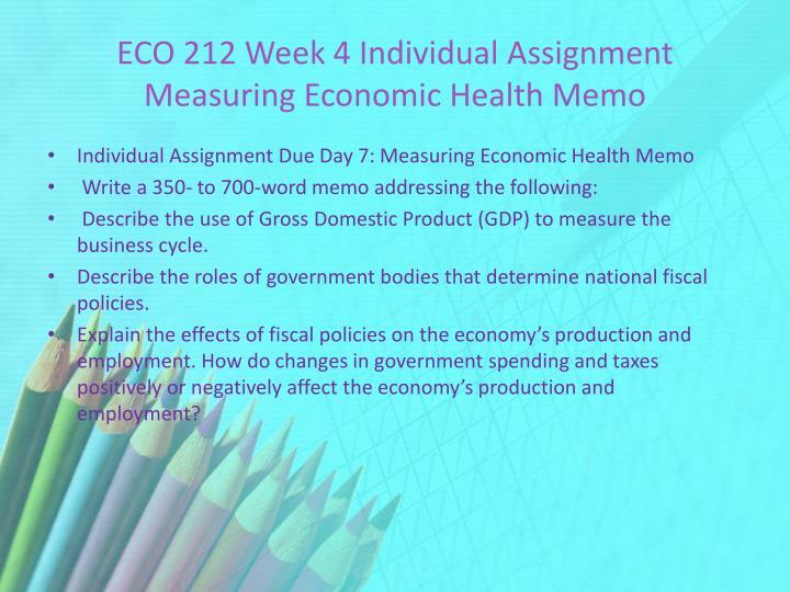 ECO 212 Week 4 Individual Assignment Measuring Economic Health Memo