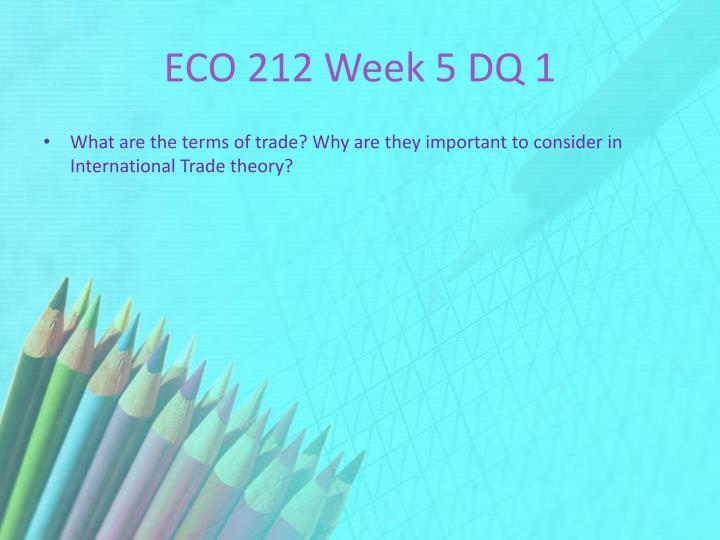 ECO 212 Week 5 DQ 1
