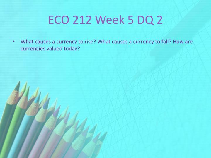 ECO 212 Week 5 DQ 2
