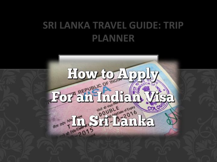 Sri Lanka travel guide: trip planner