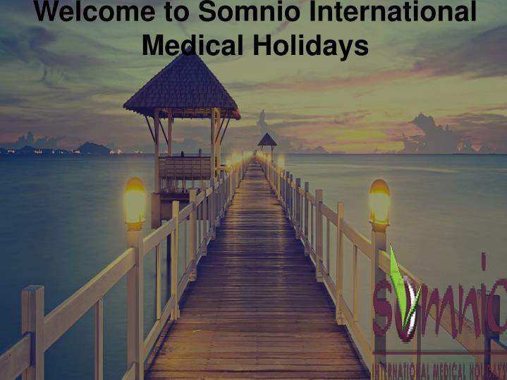 Welcome to somnio international medical holidays