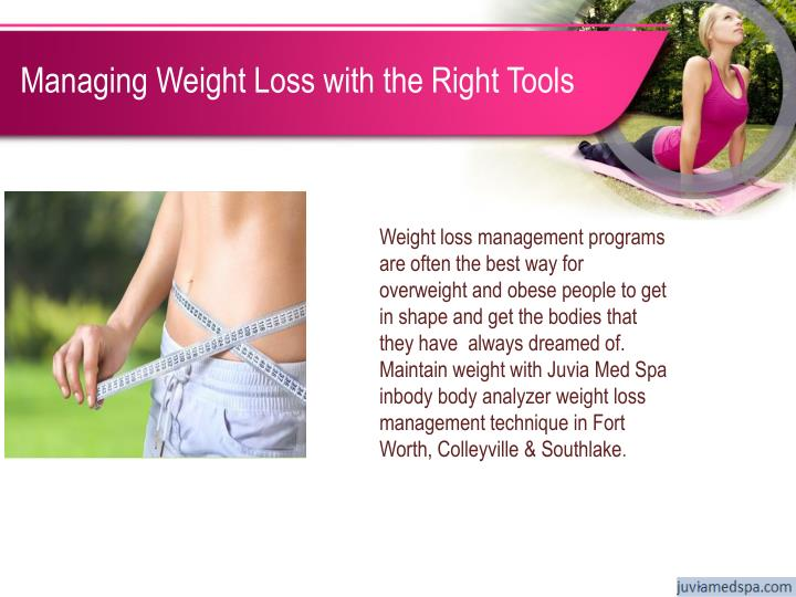 Managing Weight Loss with the Right Tools