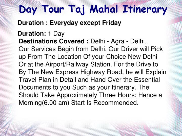 Day Tour Taj Mahal Itinerary