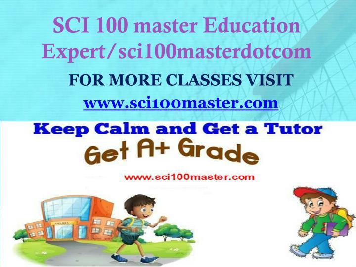 SCI 100 master Education Expert/sci100masterdotcom