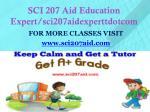 sci 207 aid education expert sci207aidexperttdotcom1