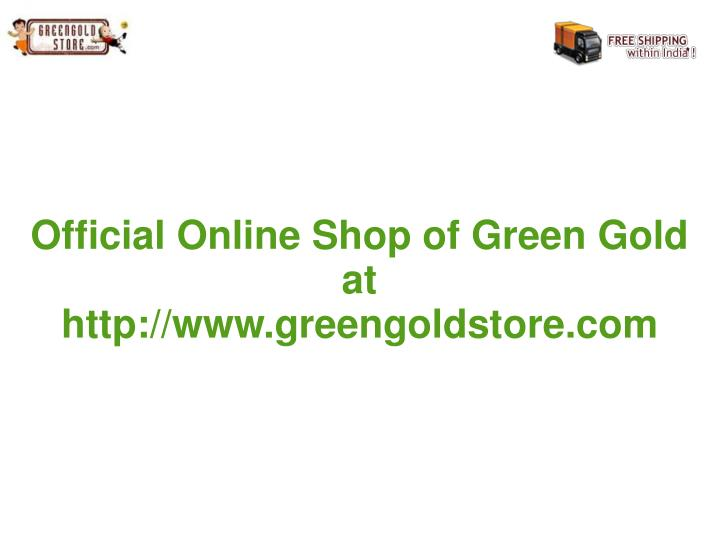 Official Online Shop of Green Gold