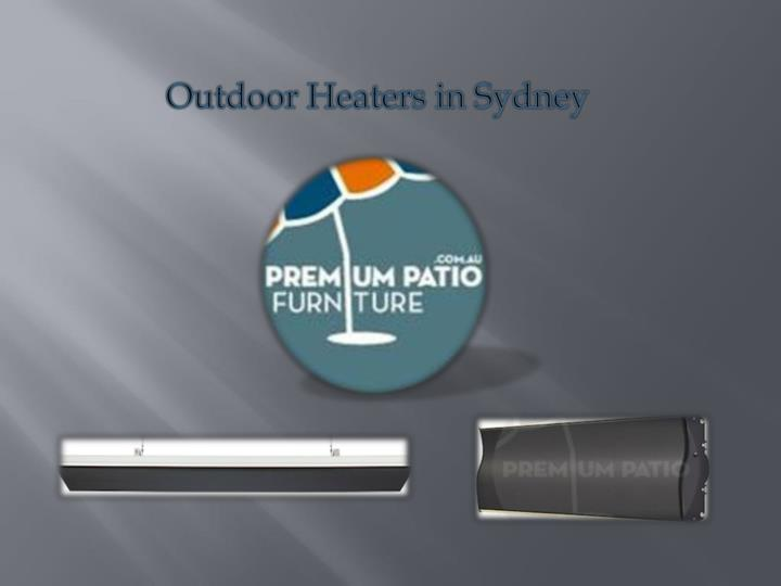 Outdoor heaters in sydney